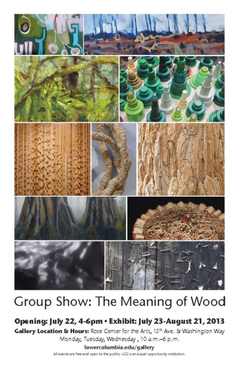 Group Show: The Meaning of Wood, LCC July 23-August 21, 2013